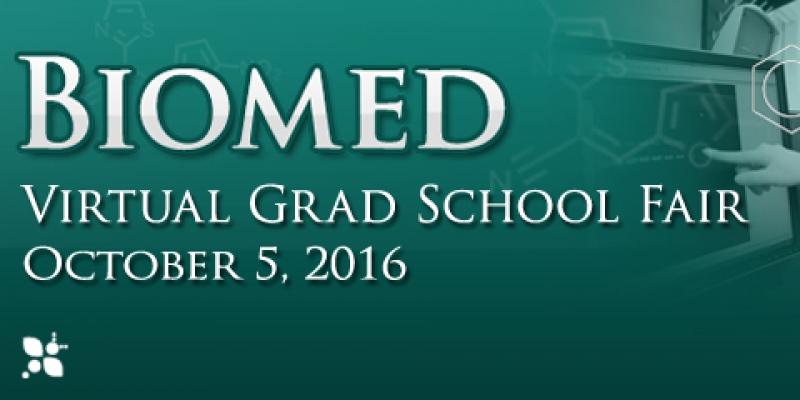 Biomed Virtual Grad School Fair on Oct. 5, 2016